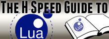 The H Speed Guide to Lua