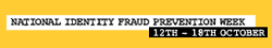 National Identity Fraud Prevention Week