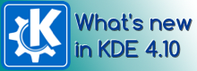 What's new in KDE 4.10