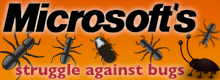 Microsoft's struggle against bugs